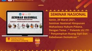 """Seminar Nasional dengan tema """"Polemik UU ITE : Penyempitan Ruang Sipil dan Kebebasan Demokrasi"""""""