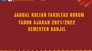 Jadual Kuliah Fakultas Hukum Tahun Ajaran 2021/2022 Semester Ganjil